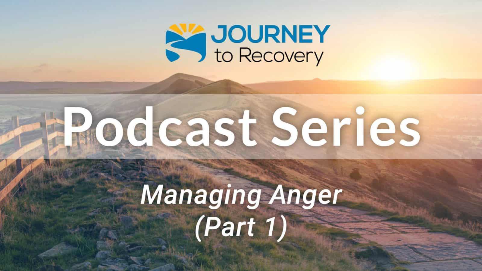 Managing Anger (Part 1)