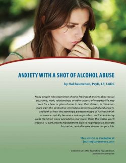 Anxiety with a Shot of Alcohol Abuse (COD Lesson)