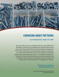 Changing Habit Patterns (COD Lesson)