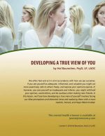 Developing a True View of You (MH Lesson)
