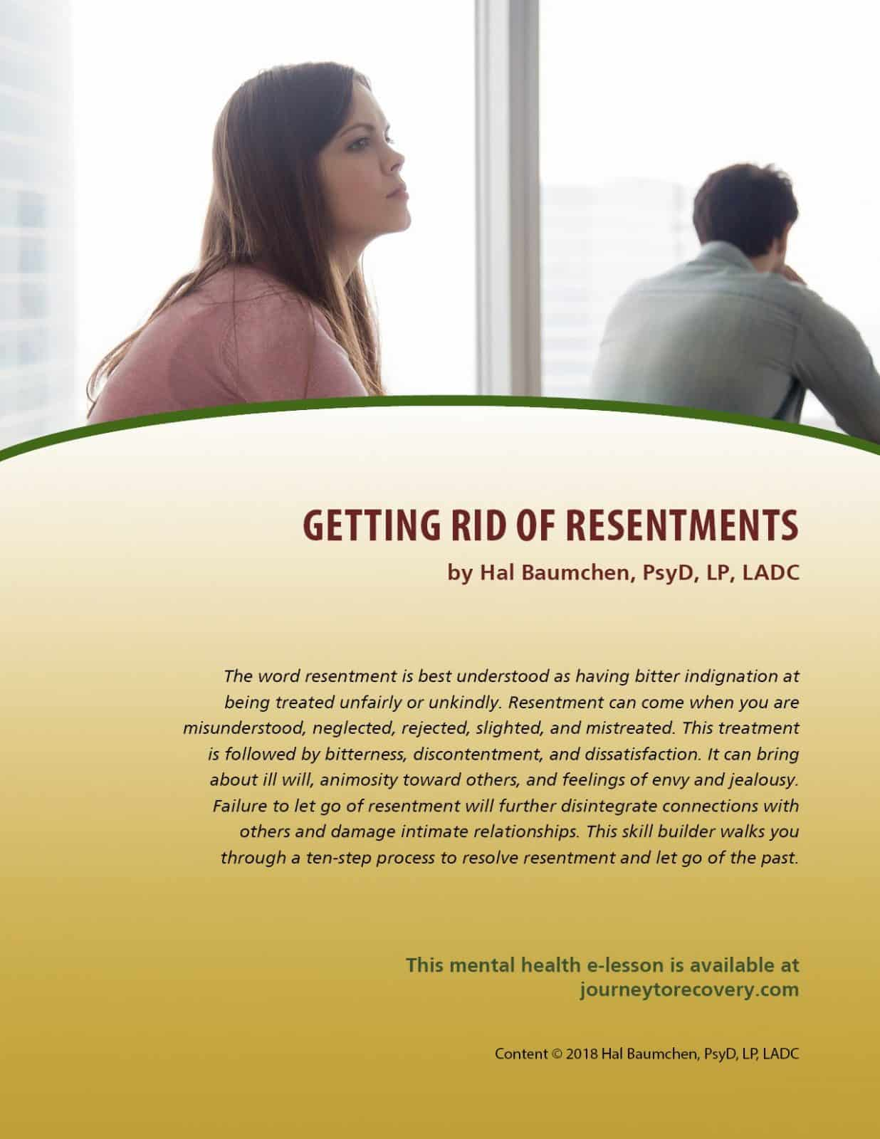 Getting Rid of Resentments (MH Lesson)