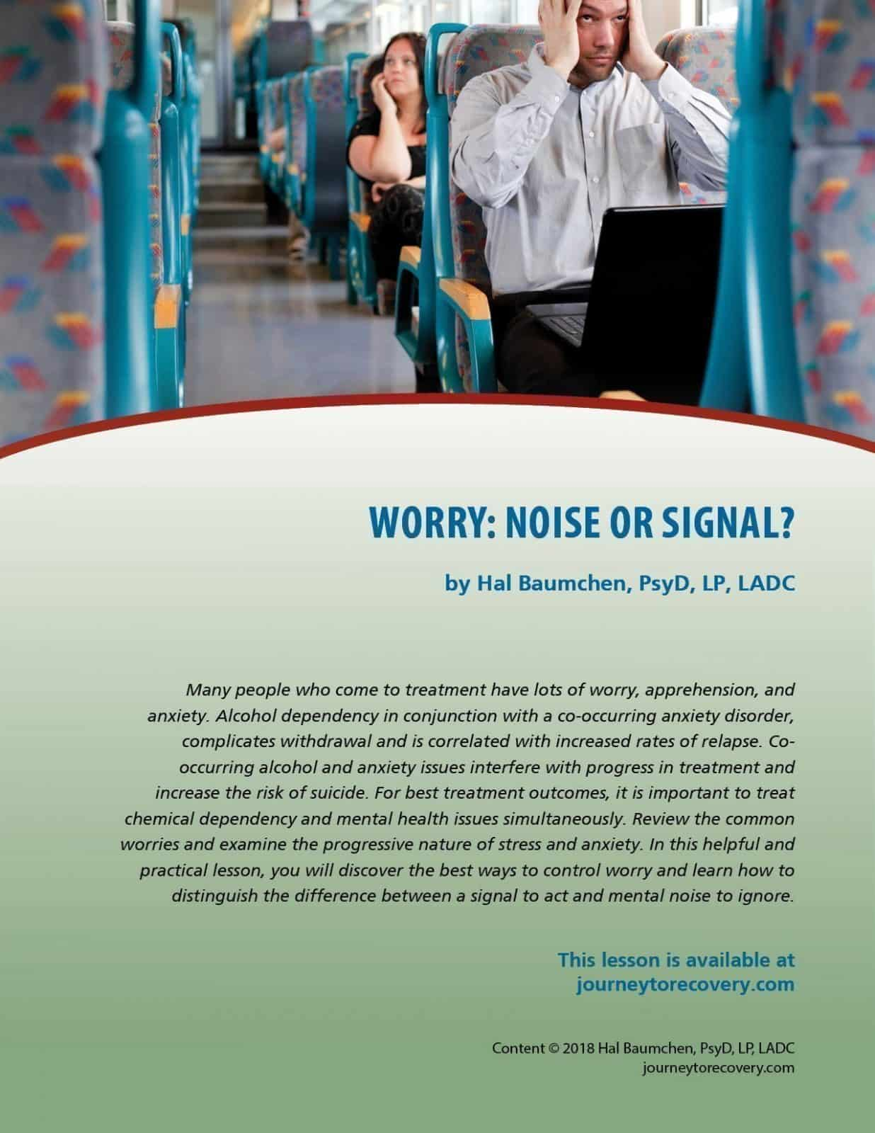 Worry: Noise or Signal? (COD Lesson)